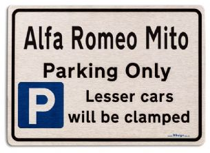 Alfa Romeo Mito Car Owners Gift| New Parking only Sign | Metal face Brushed Aluminium Alfa Romeo Mito Model